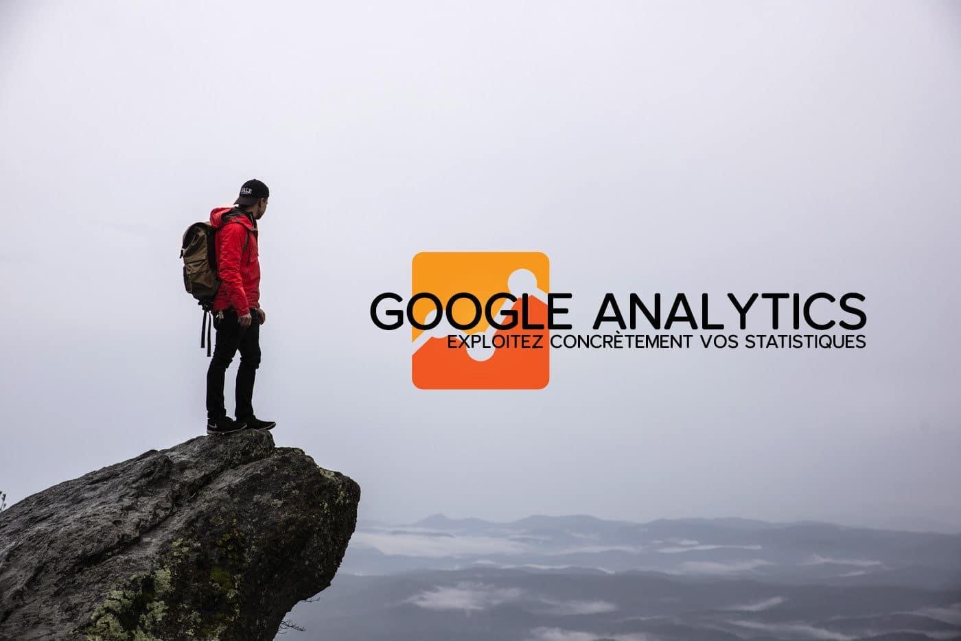 Google Analytics et vous