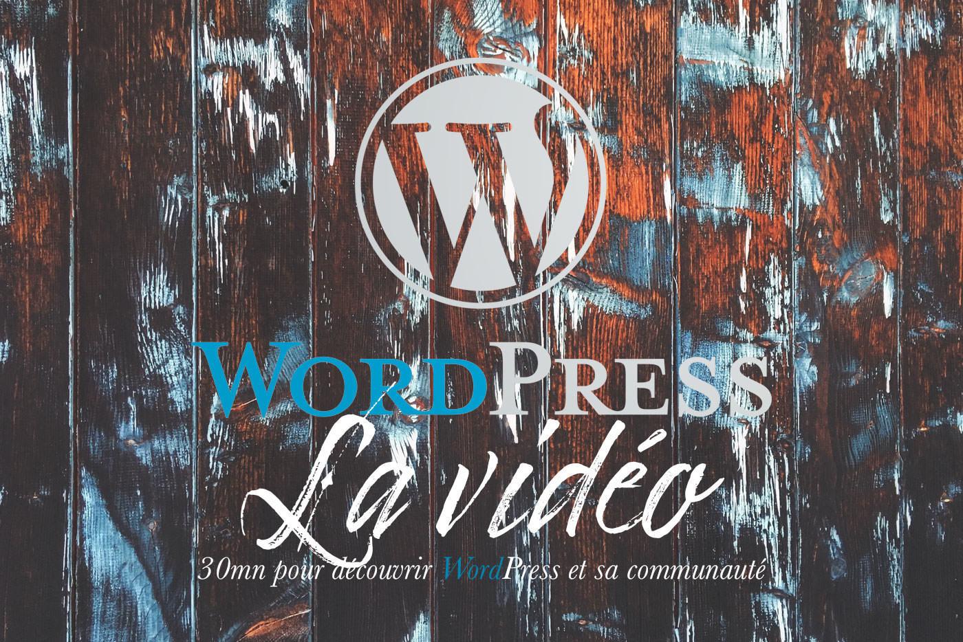 La vidéo WordPress-30mn